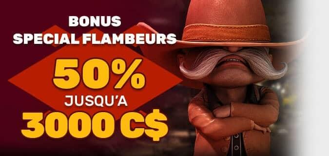 Bonus Spécial Flambeurs
